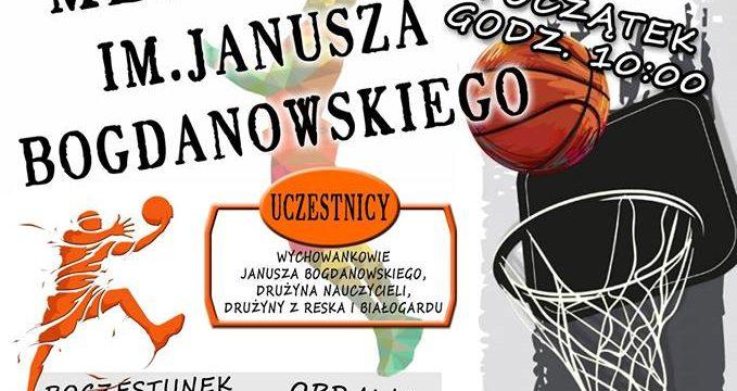 Turniej koszykówki – I Memoriał im. Janusza Bogdanowskiego